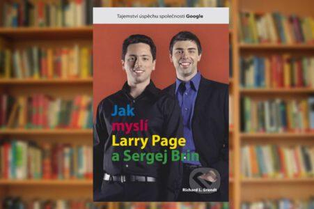 Kniha - Jak myslí Larry Page a Sergej Brin