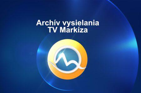 Archív vysielania TV Markíza