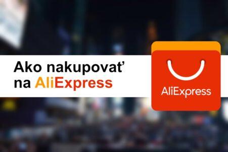 Aliexpress - návod na nakupovanie z Číny